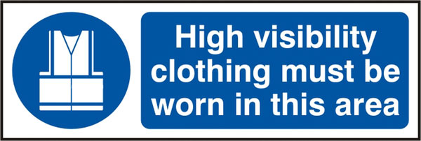 HIGH VISIBILITY CLOTHING MUST BE WORN SIGN - BSS11689